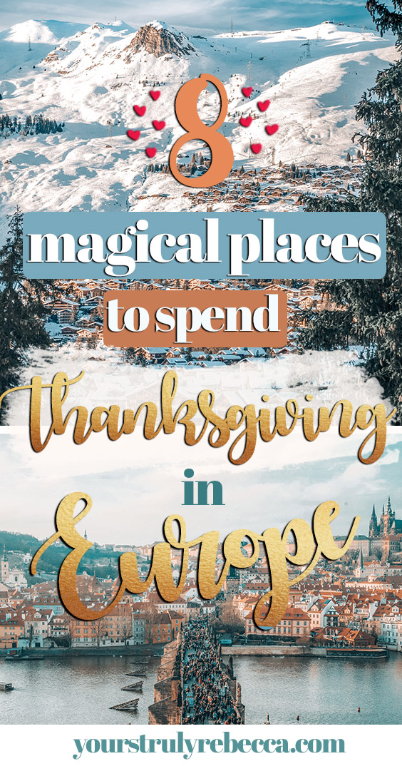 If you're an expat in Europe, check out this list of top places to celebrate Thanksgiving in Europe! From Paris to Prague, this blog post has got it all. #thanksgiving #europe #thanksgivingineurope #christmas #holidayseason